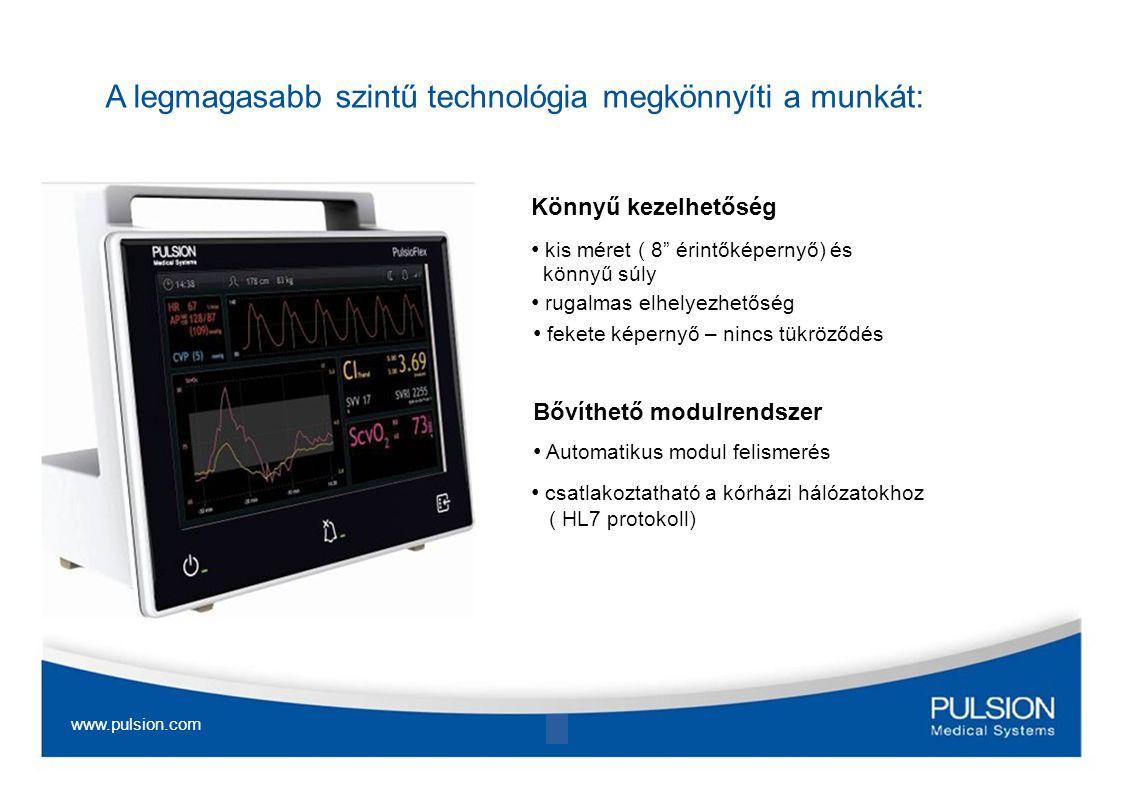 ProAQT Technológia Professzionális artériás áramlás* trend (CO trend monitorozás): CO trend monitorozás standard artériás katéterrel Manuális és automatikus kalibráció lehetősége Validált kezdő érték meghatározás és PiCCO alapú pulzuskontúr algoritmus * a Q a ProAQT-ban az áramlás fizikai jele Alkalmazási területek: Perioperativ monitorozás a nagy kockázatú betegeknél, illetve ha a műtéti beavatkozás kockázata magas.
