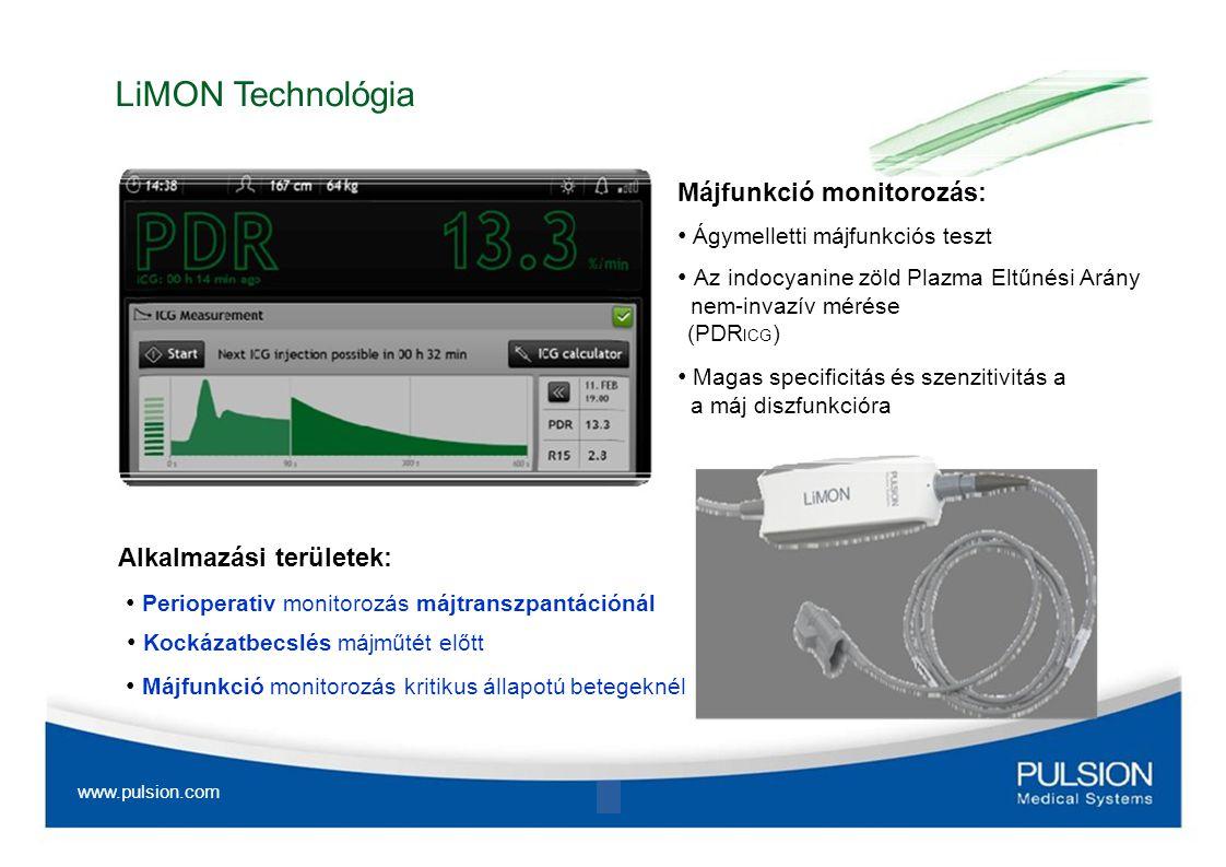 PiCCO Technológia ( 2011-től) Komplett hemodinamikai monitorozás: K alibrált valós idejű CO és pulzustérfogat A preload volumen meghatározása és a tüdőödéma diagnózisa Afterload, kontraktilitás és volumen válaszkészség Alkalmazási területek: Perioperativ volumen optimalizálás A hemodinamikailag instabil intenzív osztályos betegek posztoperativ kezelése A tüdőödéma diagnózisa kritikus állapotú betegeknél www.pulsion.com 9