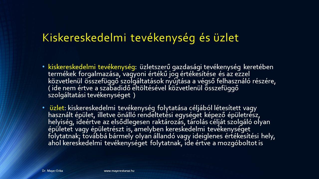 Vasárnapi zárvatartás és a webshopok Dr. Mayer Erika www.mayerestarsai.hu