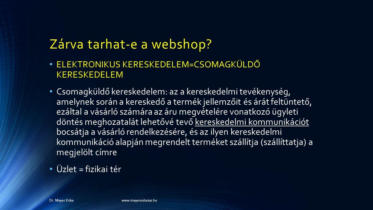 Zárva tarhat-e a webshop.