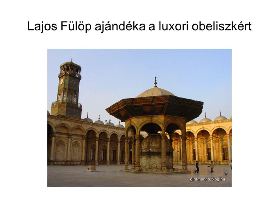Lajos Fülöp ajándéka a luxori obeliszkért
