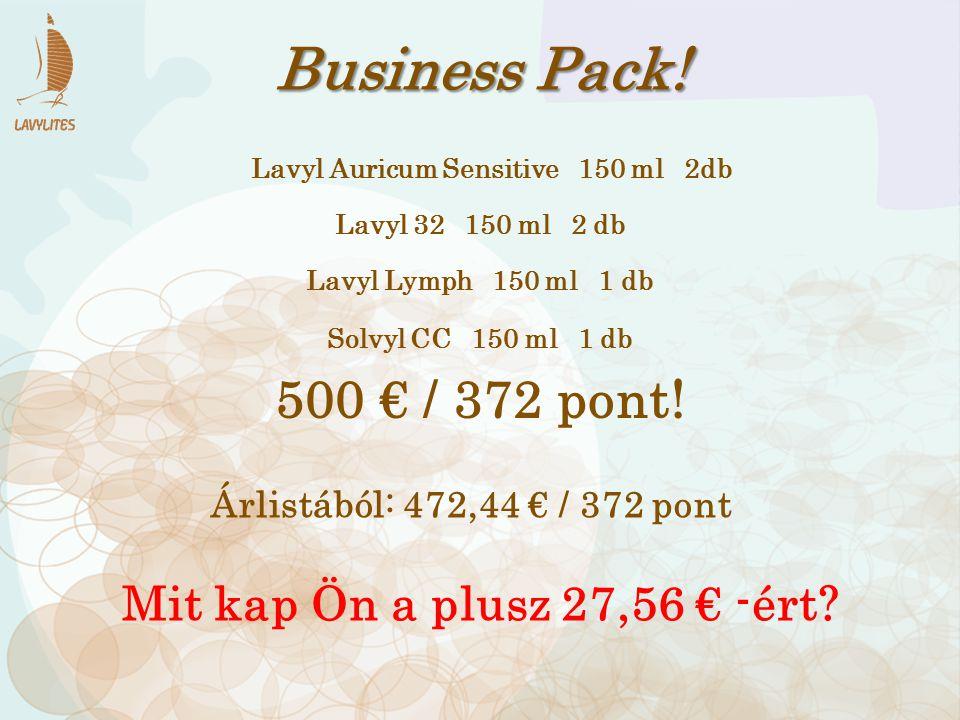 Business Pack! 500 € / 372 pont! Lavyl Auricum Sensitive 150 ml 2db Lavyl 32 150 ml 2 db Solvyl CC 150 ml 1 db Lavyl Lymph 150 ml 1 db Árlistából: 472