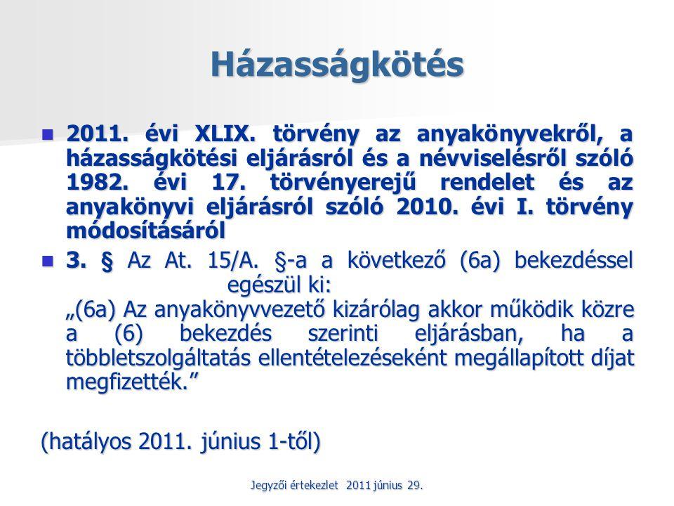 Jegyzői értekezlet 2011 június 29.Ktv.