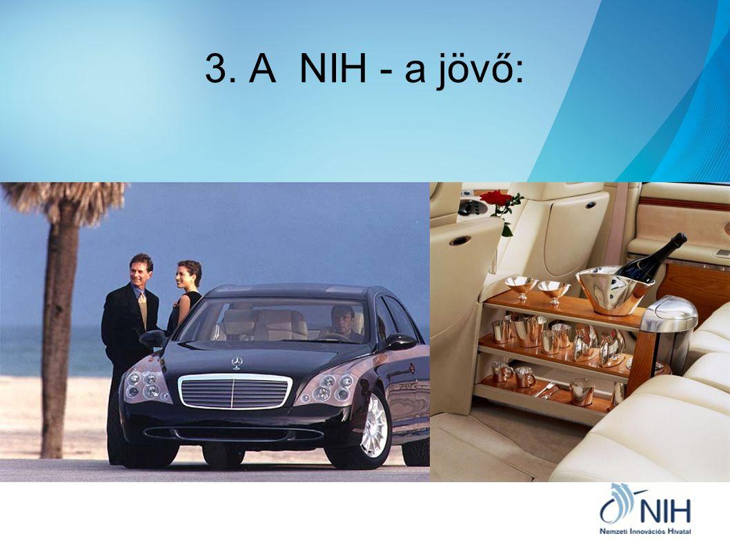 3. A NIH - a jövő: