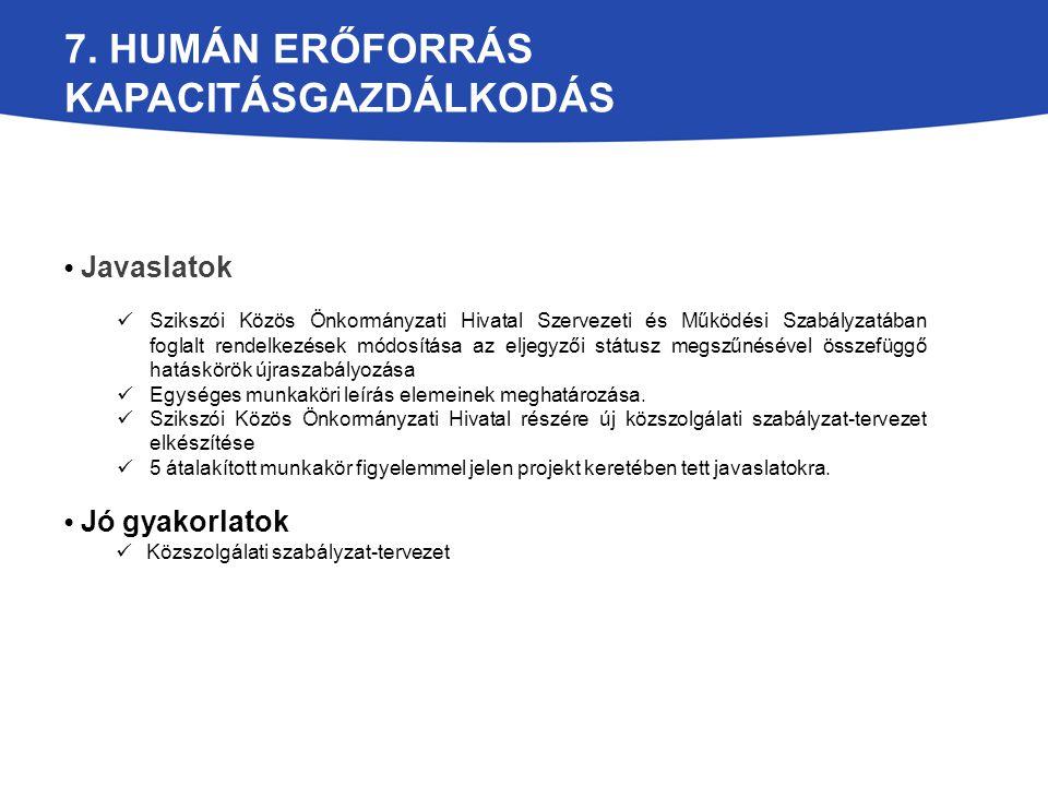 Javaslatok Szikszói Közös Önkormányzati Hivatal Szervezeti és Működési Szabályzatában foglalt rendelkezések módosítása az eljegyzői státusz megszűnésé