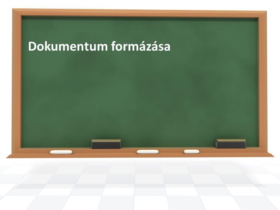 Dokumentum formázása