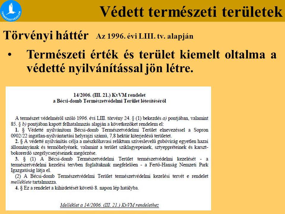 Az előadás folytatása a Természetvédelem_területi kategóriái1_3 című fájlban található!!