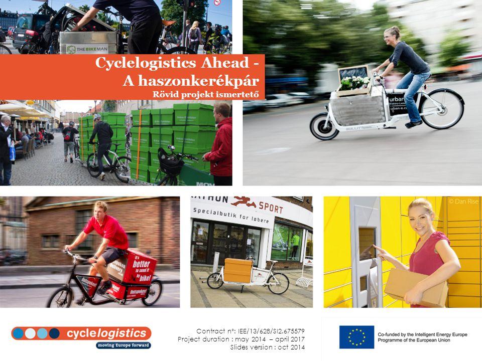 """A projekt összefoglalva A """"Cyclelogistics Ahead projektet (2014-17) megelőzte a Cyclelogistics – moving Europe forward (2010-2013)."""