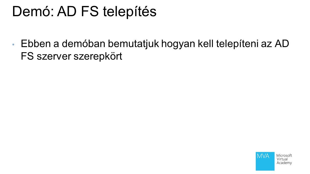 2 lecke: AD FS telepítési forgatókönyvek Mi az összevonási megbízhatósági kapcsolat.