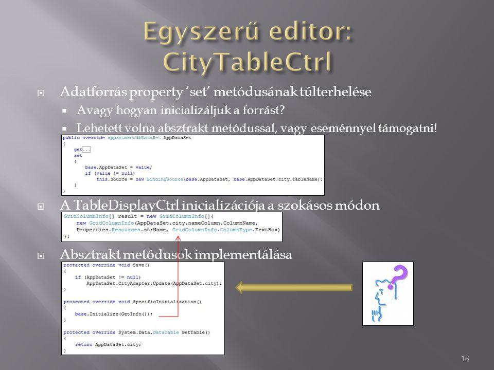  Adatforrás property 'set' metódusának túlterhelése  Avagy hogyan inicializáljuk a forrást.