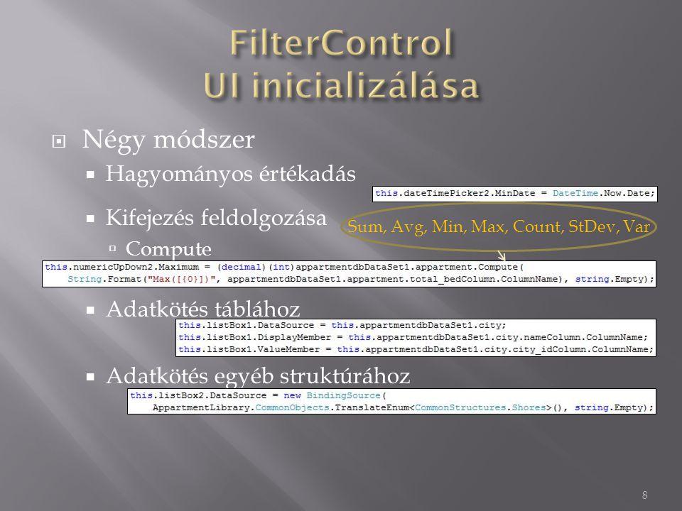  Az editor tábláknál is használhatjuk a korábban tárgyalt adatkötéseket, a display- és a valuemember tagokat 19 Inicializáció Külső adatforrások