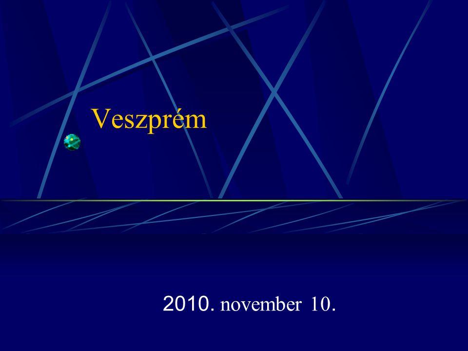 Veszprém 2010. november 10.