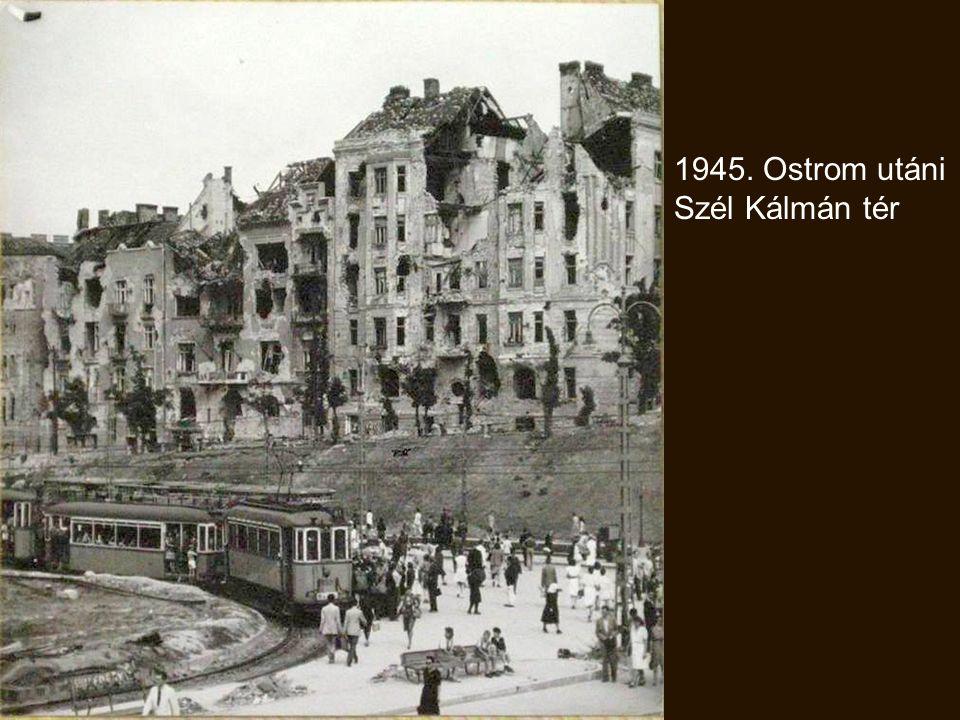 1945. Ostrom után a Déli pályaudvar bejárata
