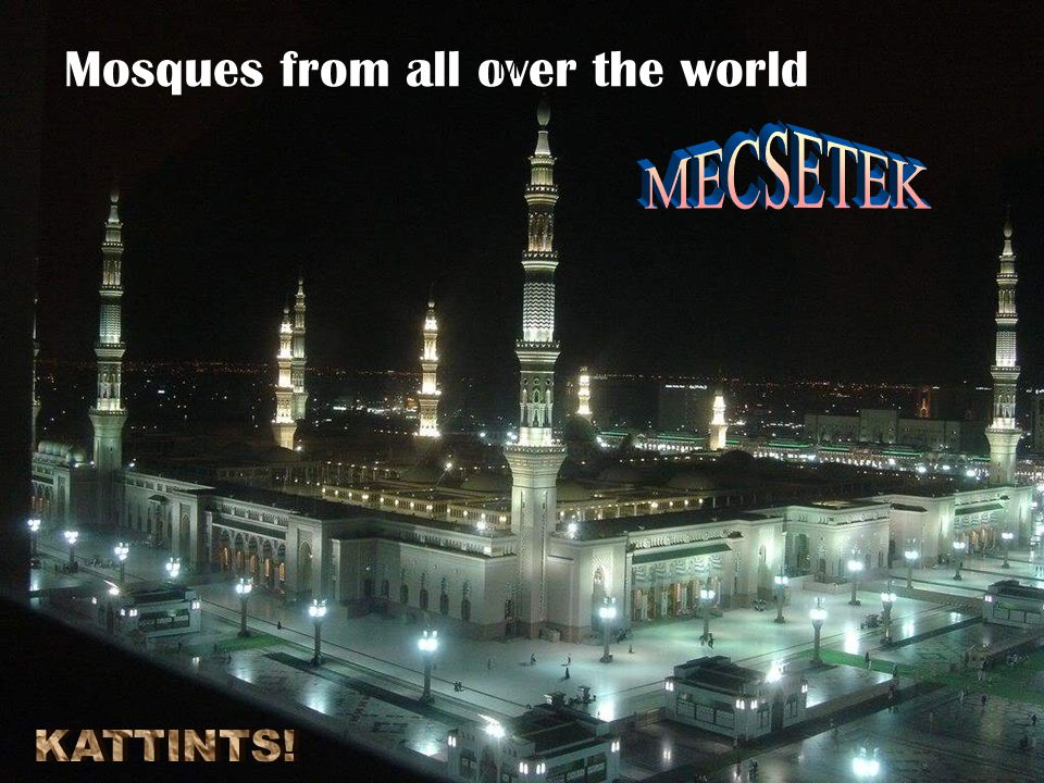 Mosques from all over the world M