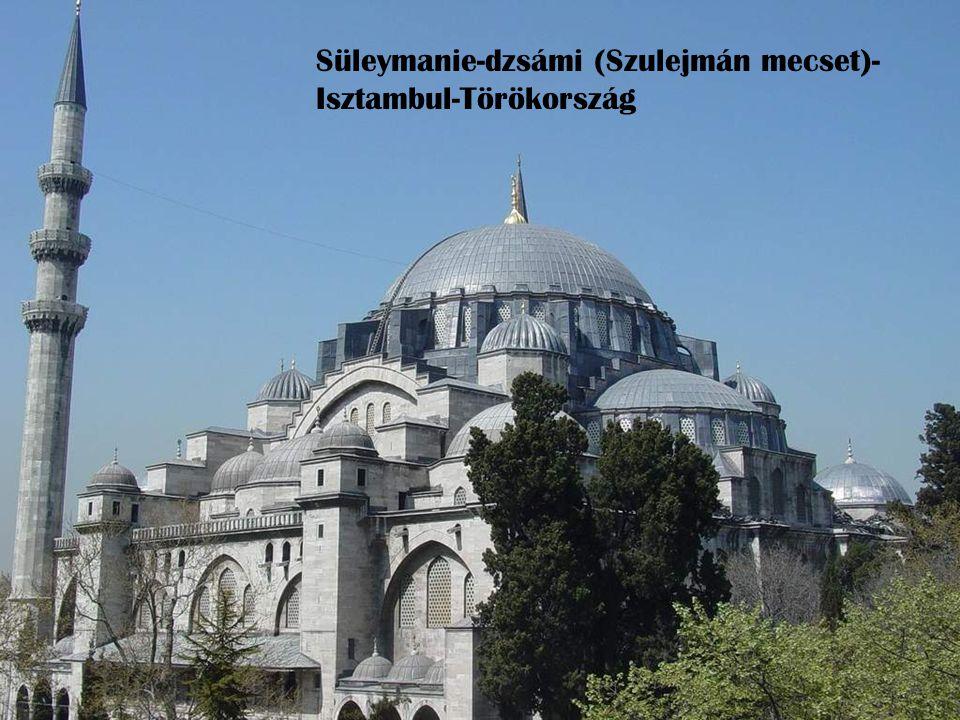 Süleymanie-dzsámi (Szulejmán mecset)- Isztambul-Törökország