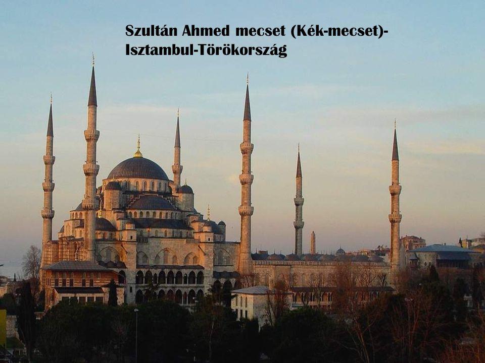 Szultán Ahmed mecset (Kék-mecset)- Isztambul-Törökország