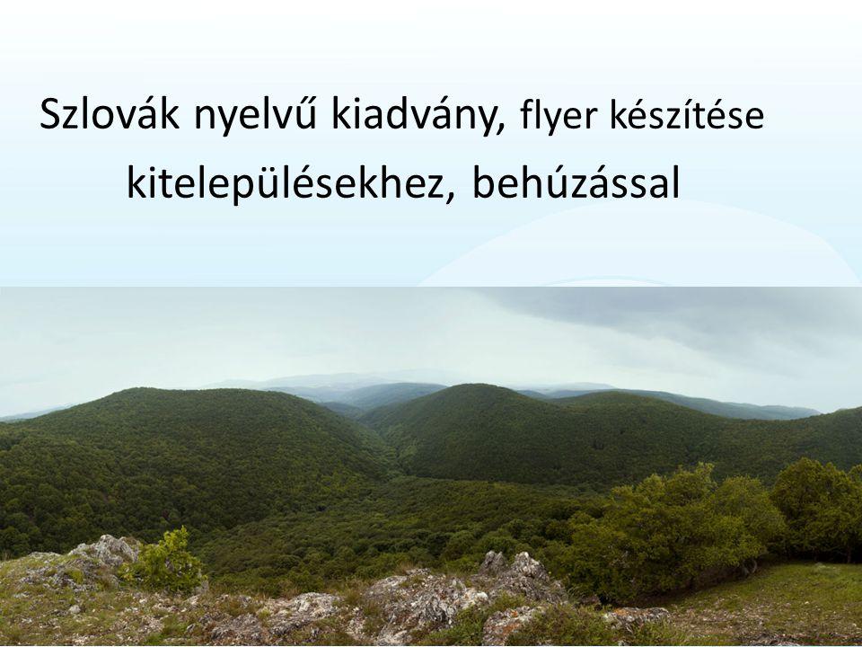 Szlovák nyelvű kiadvány, flyer készítése kitelepülésekhez, behúzással
