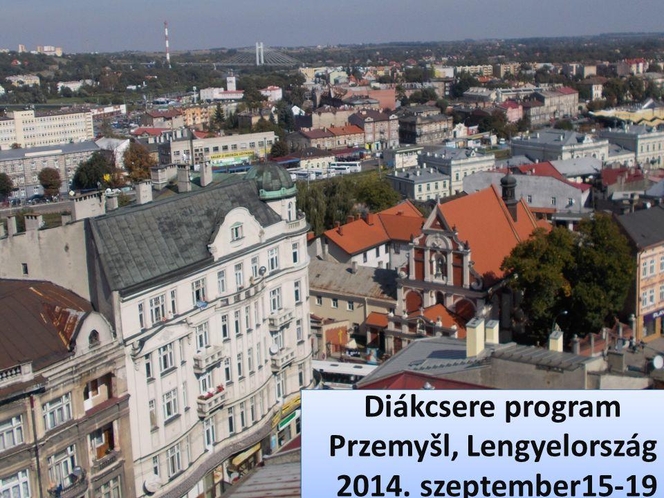 Diákcsere program Przemyšl, Lengyelország 2014.