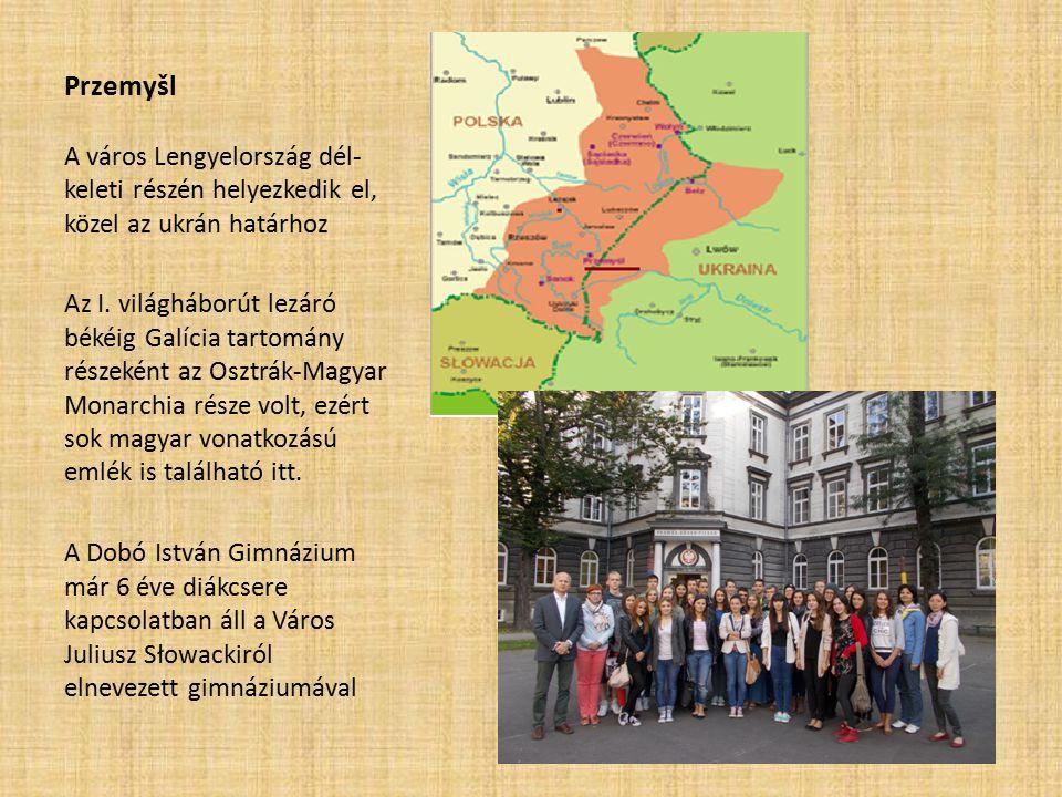 Przemyšl A város Lengyelország dél- keleti részén helyezkedik el, közel az ukrán határhoz Az I.