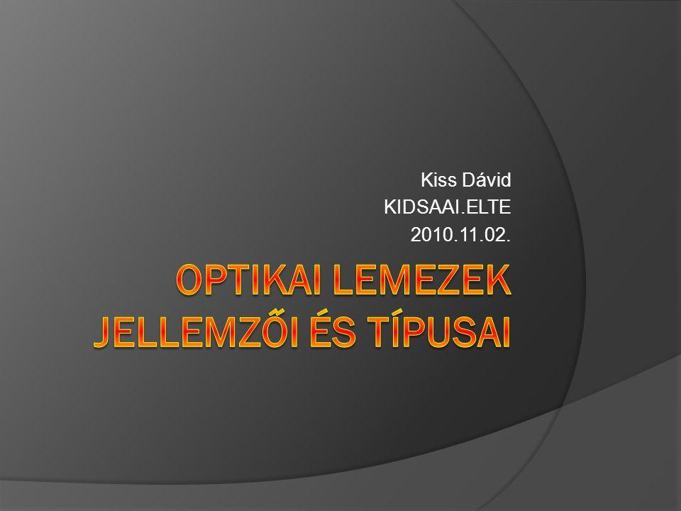 Optikai lemezek jellemzői és típusai