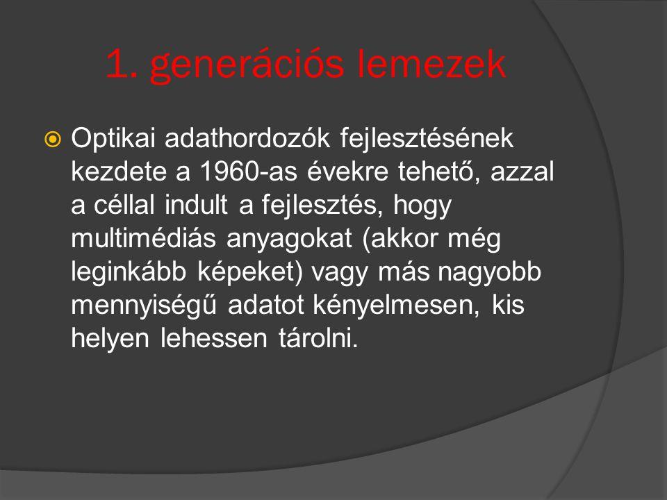 2.generációs lemezek  A 2.