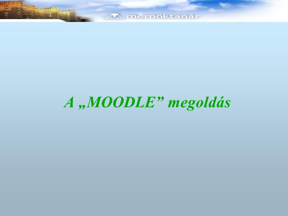 """A """"MOODLE megoldás"""