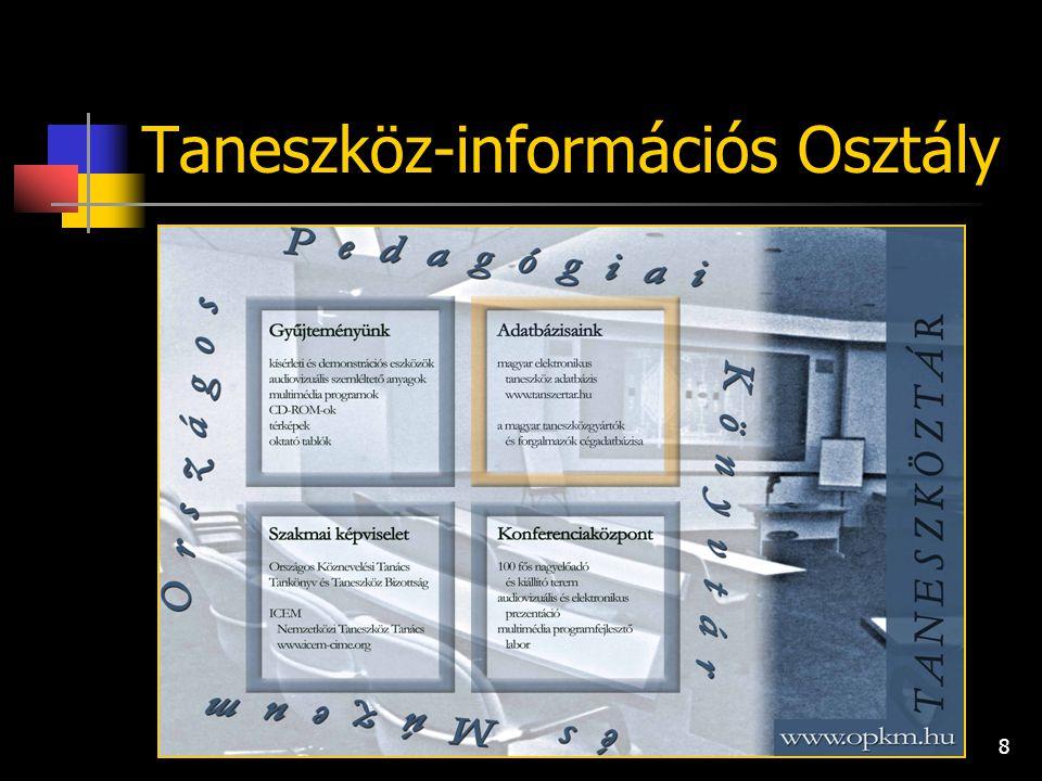 8 Taneszköz-információs Osztály