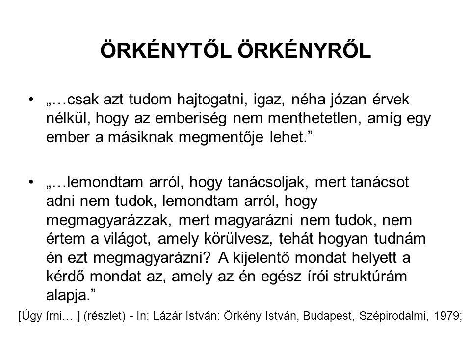 Szirák Péter: Örkény István, Pályakép (részlet, 352-354.