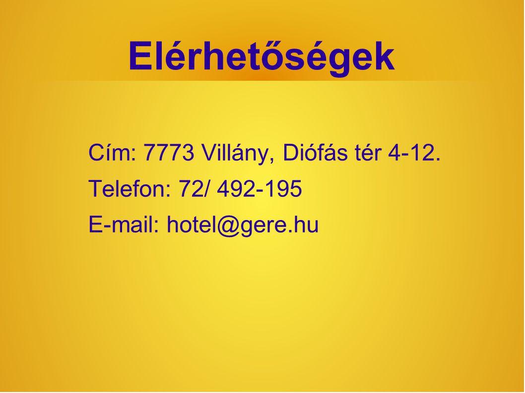 Elérhetőségek Cím: 7773 Villány, Diófás tér 4-12. Telefon: 72/ 492-195 E-mail: hotel@gere.hu