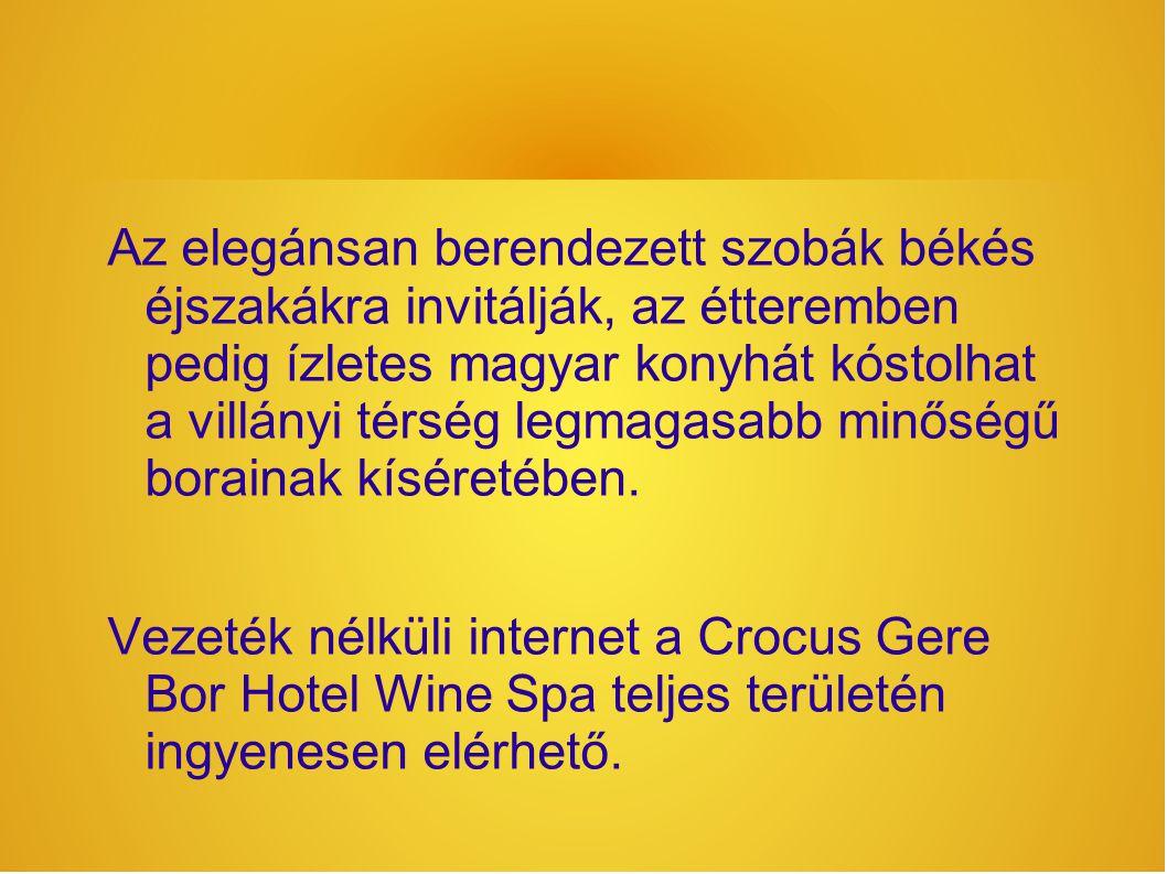 Az elegánsan berendezett szobák békés éjszakákra invitálják, az étteremben pedig ízletes magyar konyhát kóstolhat a villányi térség legmagasabb minőségű borainak kíséretében.