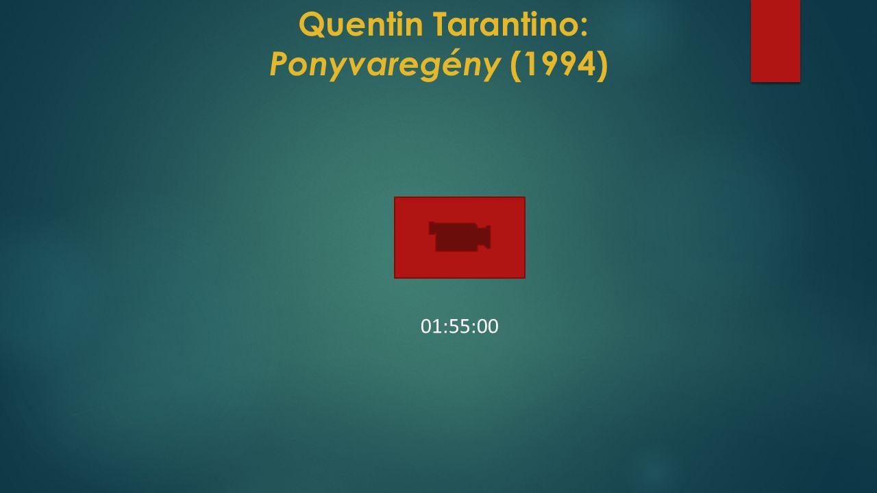 Quentin Tarantino: Ponyvaregény (1994) 01:55:00