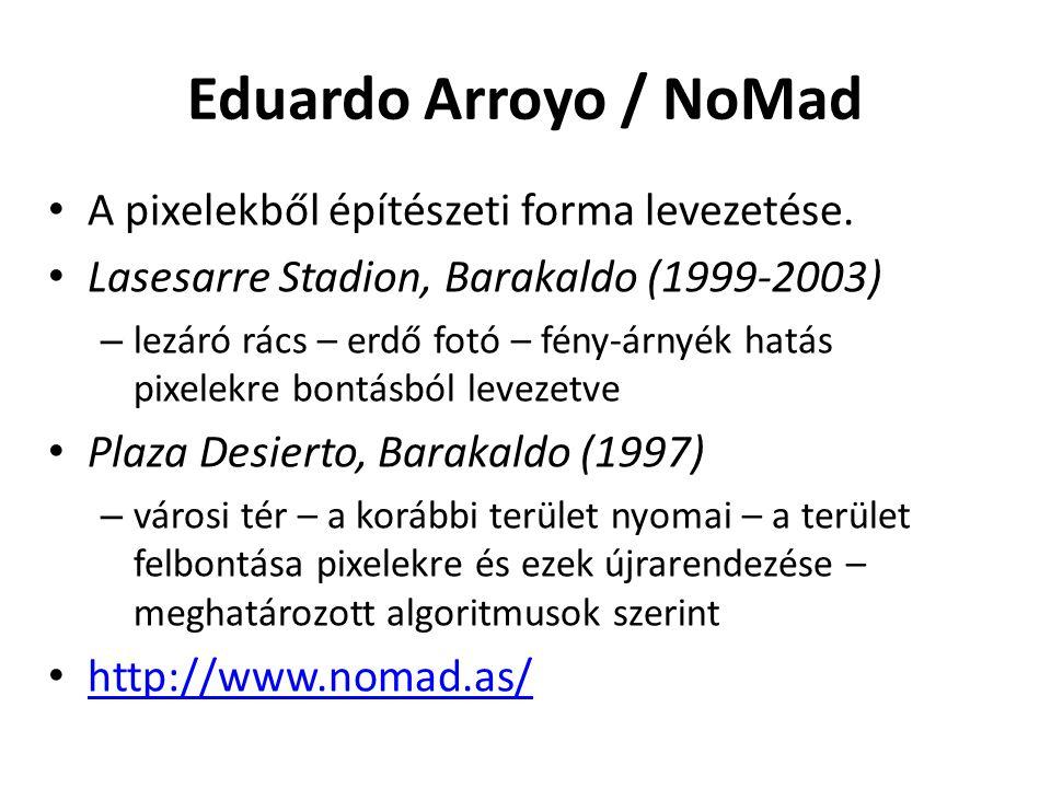 Eduardo Arroyo / NoMad A pixelekből építészeti forma levezetése.