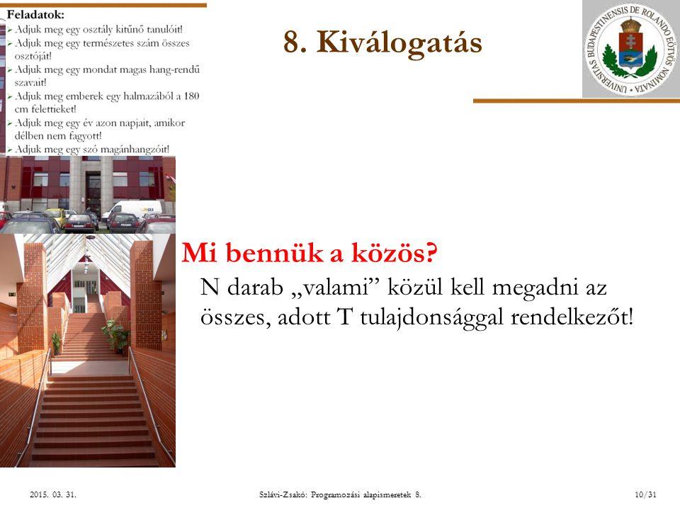 ELTE Szlávi-Zsakó: Programozási alapismeretek 8.10/312015.