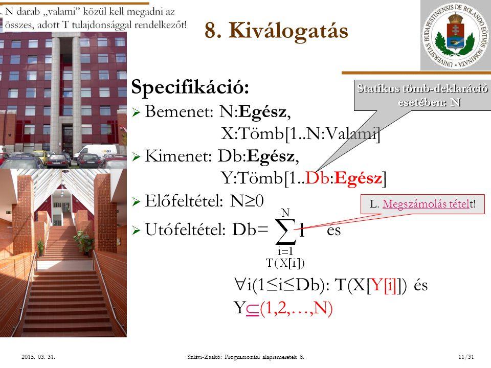 ELTE Szlávi-Zsakó: Programozási alapismeretek 8.11/312015.