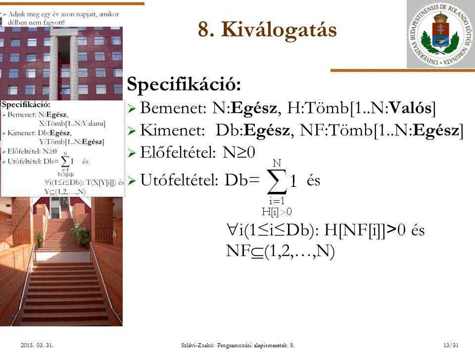 ELTE Szlávi-Zsakó: Programozási alapismeretek 8.13/312015.