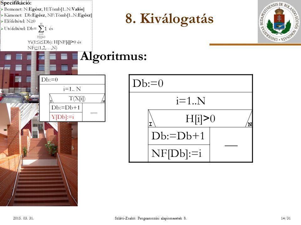 ELTE Szlávi-Zsakó: Programozási alapismeretek 8.14/312015.