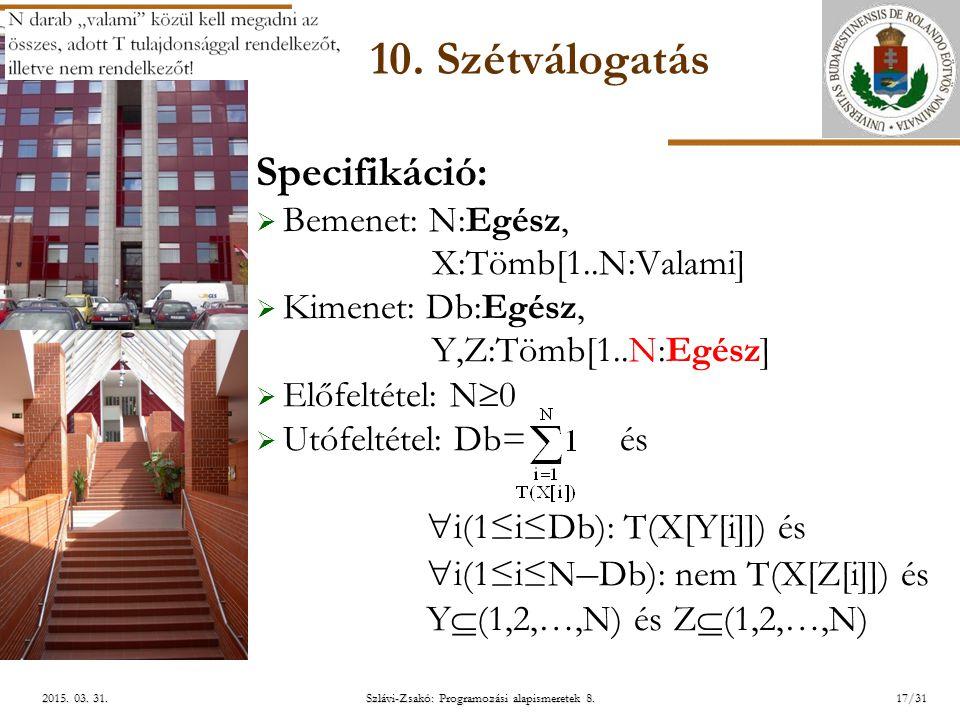 ELTE Szlávi-Zsakó: Programozási alapismeretek 8.17/312015.