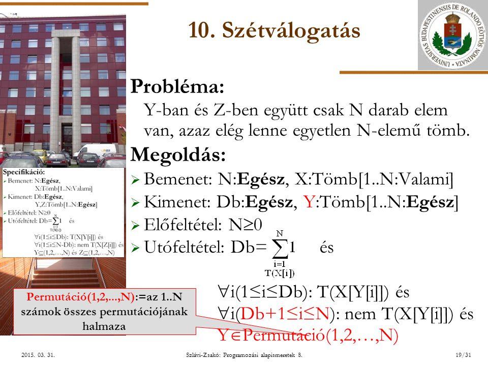 ELTE Szlávi-Zsakó: Programozási alapismeretek 8.19/312015.