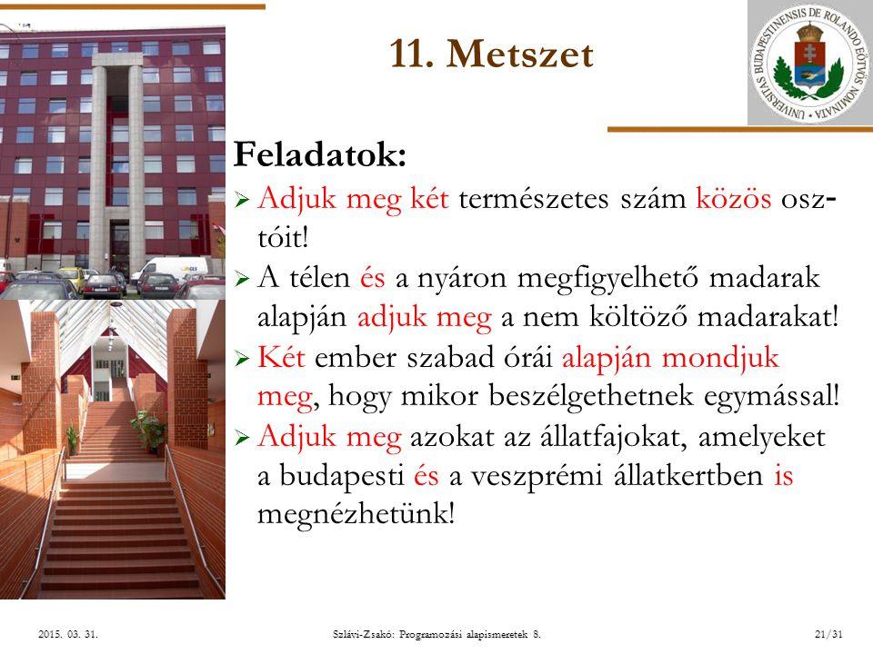 ELTE Szlávi-Zsakó: Programozási alapismeretek 8.21/312015.