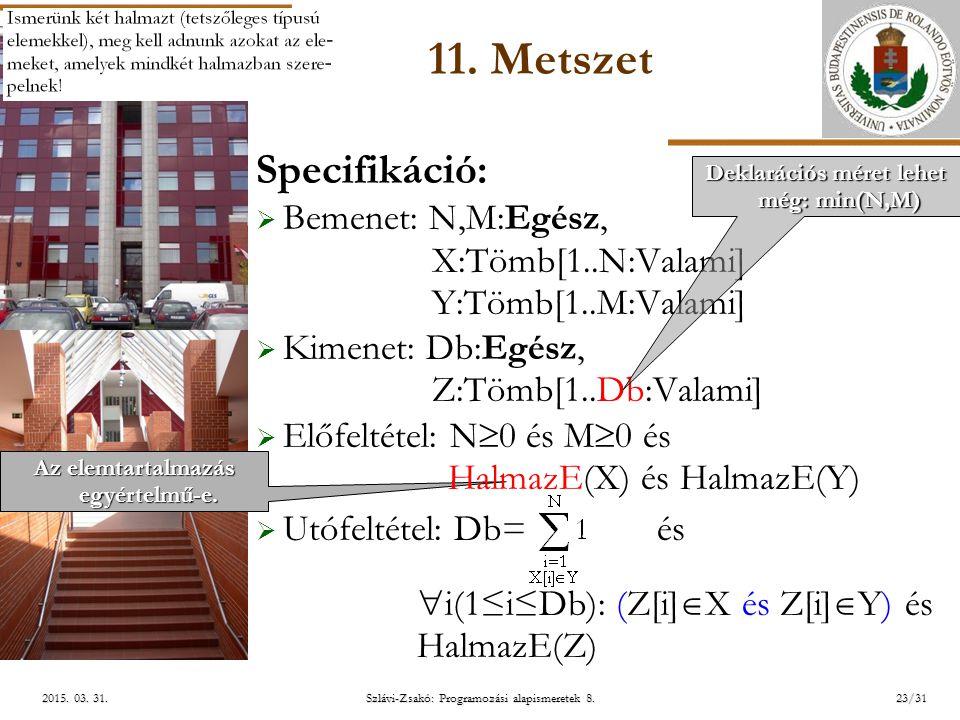 ELTE Szlávi-Zsakó: Programozási alapismeretek 8.23/312015.