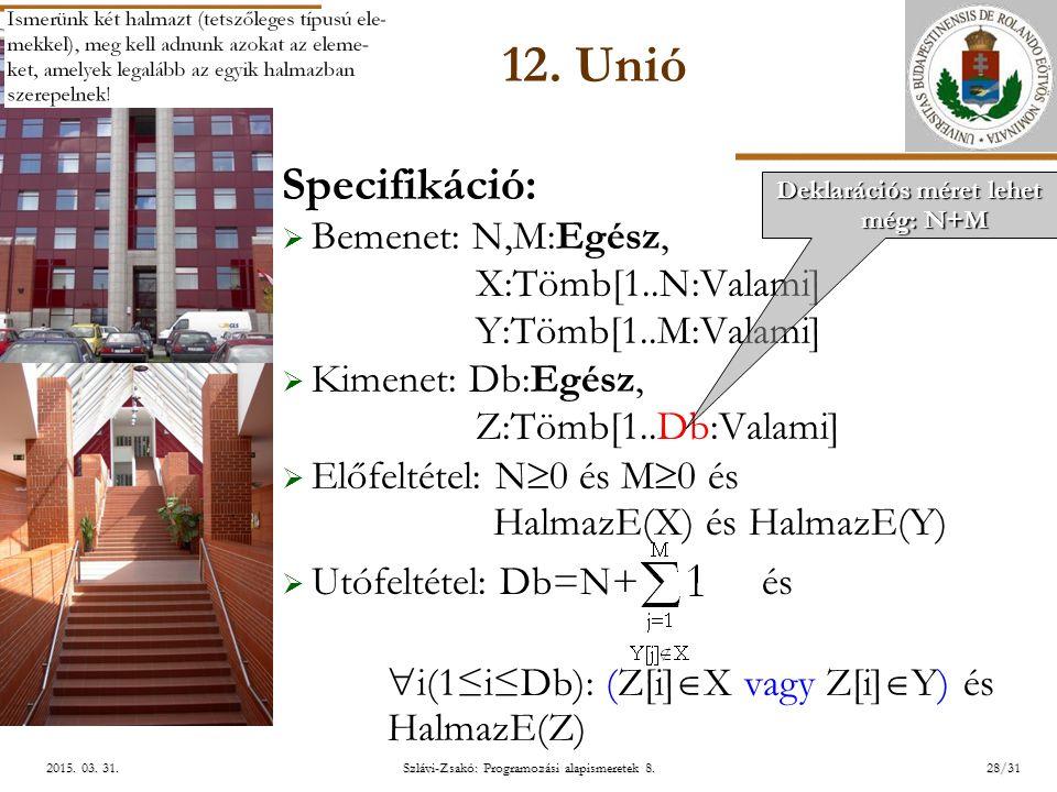 ELTE Szlávi-Zsakó: Programozási alapismeretek 8.28/312015.