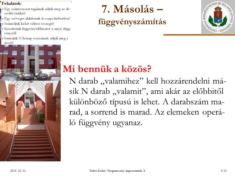 ELTE Szlávi-Zsakó: Programozási alapismeretek 8.5/312015.