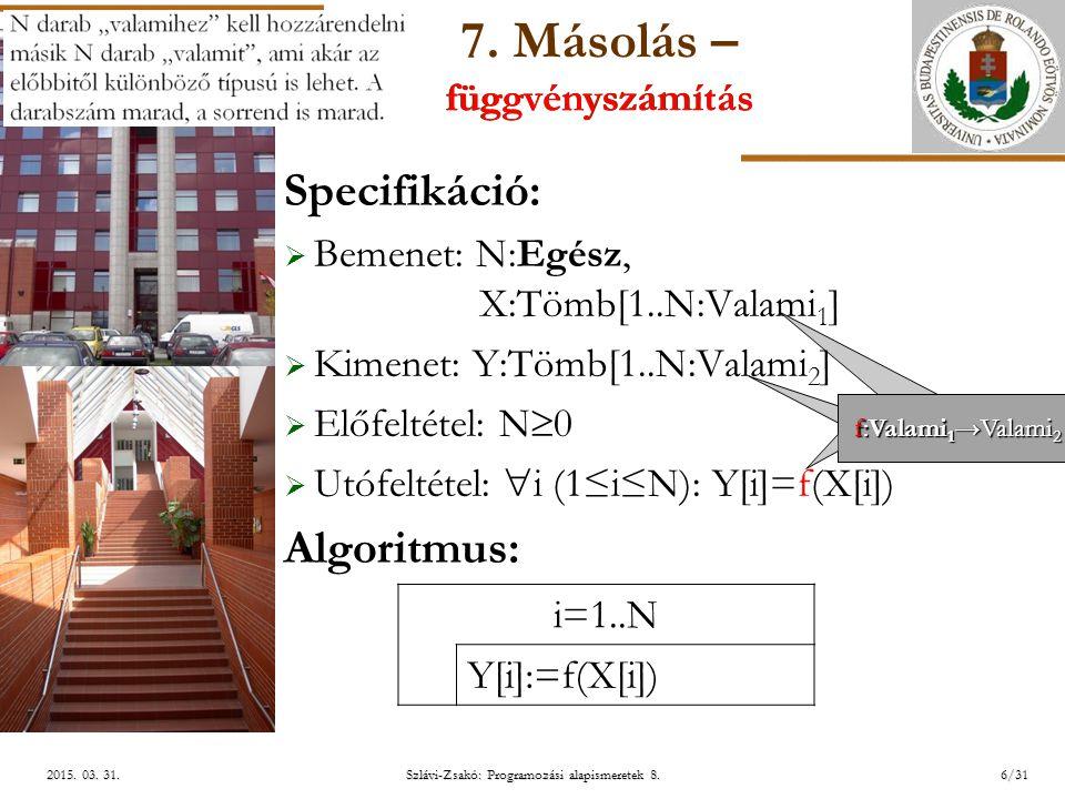 ELTE Szlávi-Zsakó: Programozási alapismeretek 8.6/312015.