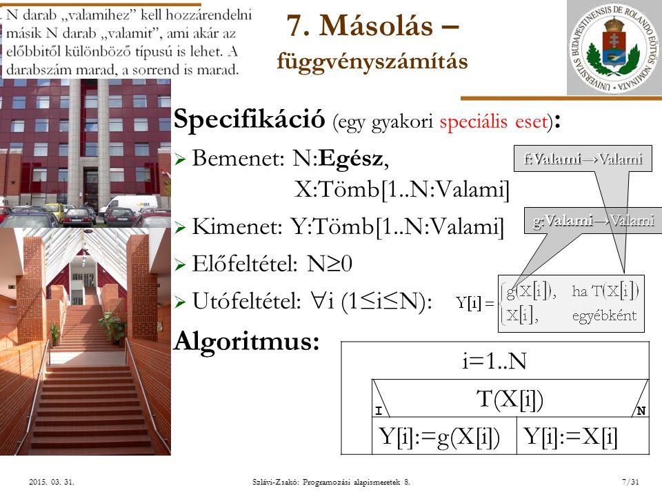 ELTE Szlávi-Zsakó: Programozási alapismeretek 8.7/312015.