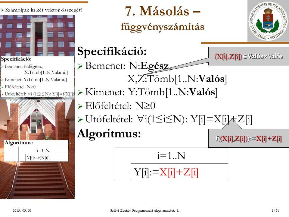 ELTE Szlávi-Zsakó: Programozási alapismeretek 8.8/312015.