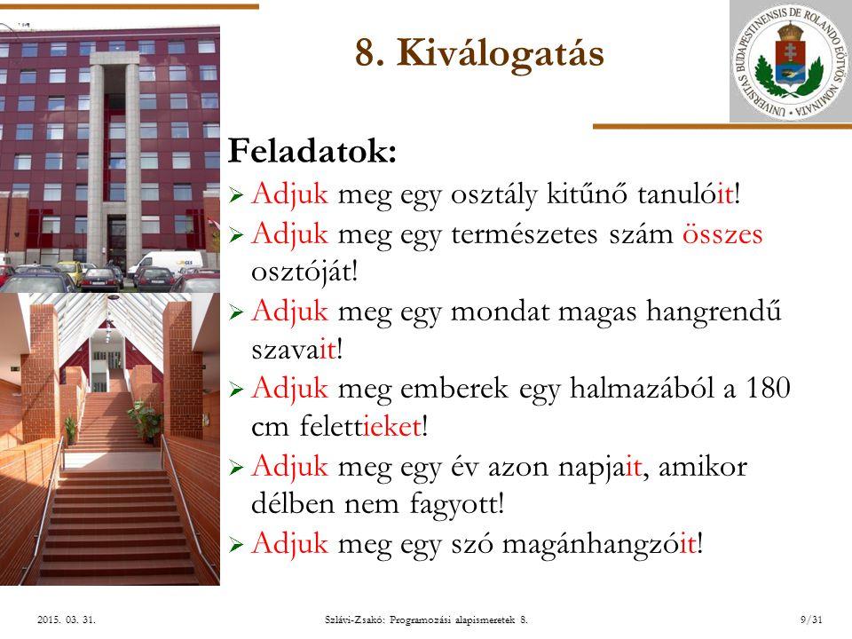 ELTE Szlávi-Zsakó: Programozási alapismeretek 8.9/312015.
