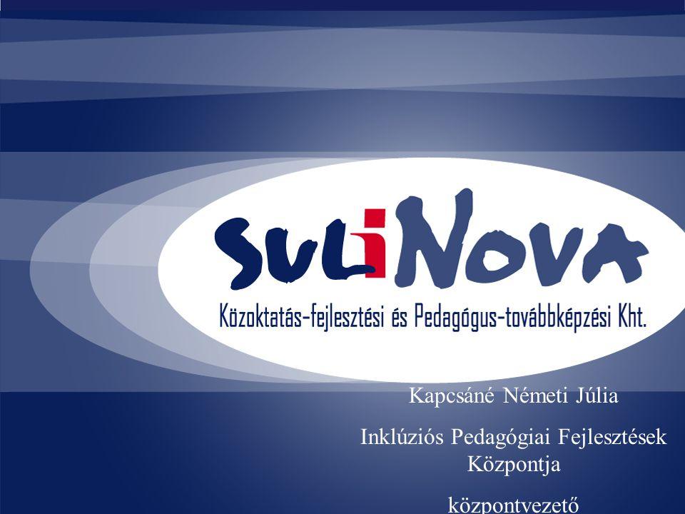 Kapcsáné Németi Júlia Inklúziós Pedagógiai Fejlesztések Központja központvezető