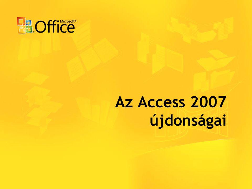 Az Access 2007 újdonságai