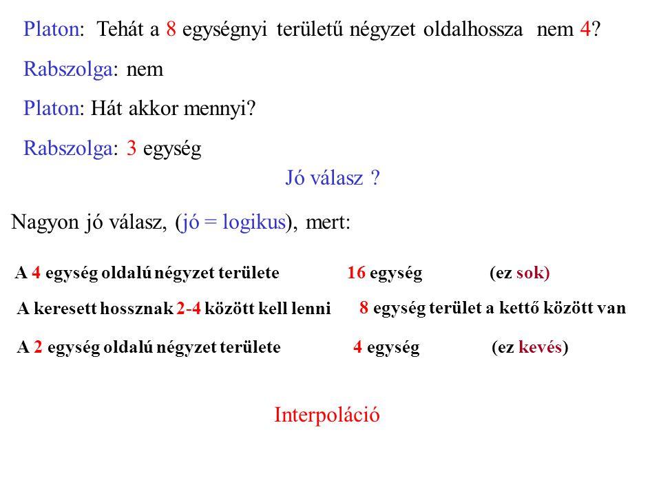 Állítás típusok Analitikus: olyan állítás, mely a benne szereplő szavak jelentéséből fakadóan igaz (vagy hamis) pl.