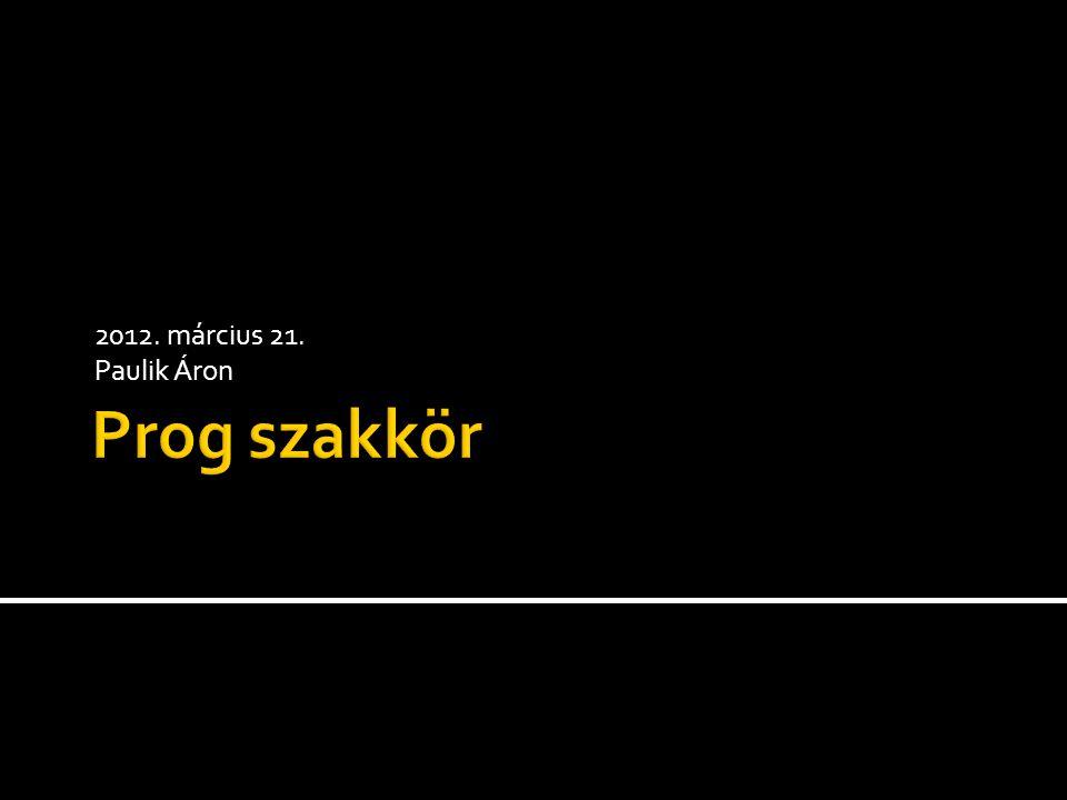 2012. március 21. Paulik Áron